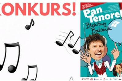 KONKURS! Pan Tenorek i jego Balonik!